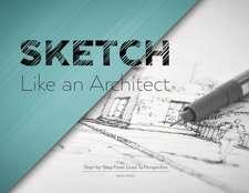 Sketch Like an Architect