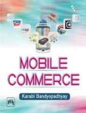 Bandyopadhyay, K:  Mobile Commerce