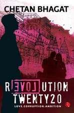 Revolution Twenty20:  Love . Corruption. Ambition
