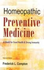The Homeopathic Preventive Medicine