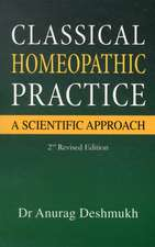 Classical Homeopathic Pactice