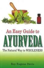 Easy Guide to Ayurveda