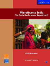 Microfinance India: The Social Performance Report 2012