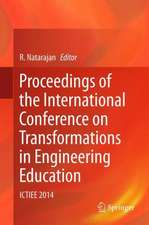 Proceedings of the International Conference on Transformations in Engineering Education: ICTIEE 2014