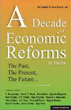 A Decade of Economic Reform in India