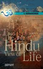 The Hindu View of Life:  Making 11 Indians Pulled Off Theimpossible
