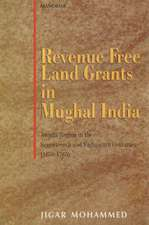 Revenue Free Land Grants in Mughal India