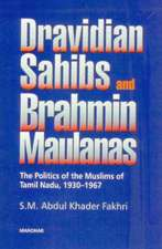 Dravidian Sahibs and Brahmin Maulanas
