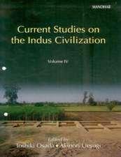 Current Studies on Indus Civilization
