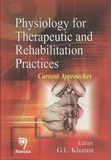 Physiology for Therapeutic and Rehabilitation Practices: Current Approaches