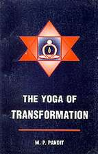 The Yoga of Transformation