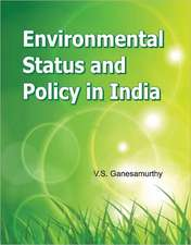 Environmental Status & Policy in India