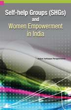 Self-Help Groups (SHGs) & Women Empowerment in India