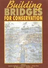 Building Bridges for Conservation