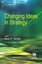 Changing Ideas in Strategy