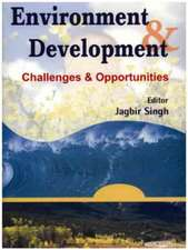 Singh, J:  Environment and Development