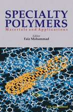 Specialty Polymers