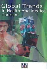 Global Trends in Health and Medical Tourism