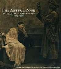 The Artful Pose 1855-1940 Early Studio Photography in Mumba