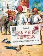 Paper Jewels: Postcards from the Raj