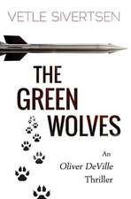 The Green Wolves