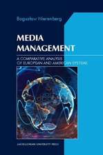 Media Management – A Comparative Analysis of European and American Systems