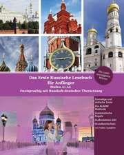 Das Erste Russische Lesebuch für Anfänger