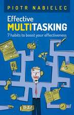 Effective Multitasking