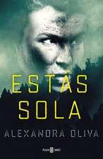 Estas Sola/The Last One