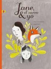 Jane, el Zorro y Yo = Jane, the Fox, and Me