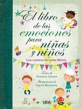 Libro de Las Emociones Para Niñas Y Niños / The Book of Feelings for Girls and Boys