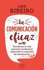 La Comunicacion Eficaz