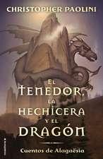 Tenedor, La Hechicera Y El Dragon, El. Cuentos de Alagaesia Vol. 1