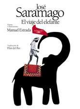 El Viaje del Elefante (Edición Ilustrada). 20.° Aniversario del Premio Nobel / The Elefant's Journey (Special Edition)