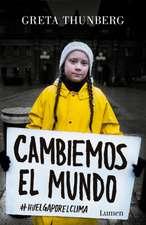 Cambiemos El Mundo: #huelgaporelclima / No One Is Too Small to Make a Difference