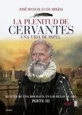 Plenitud de Cervantes, La