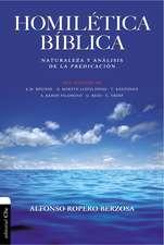 Homilética Bíblica: Naturaleza y análisis de la predicación