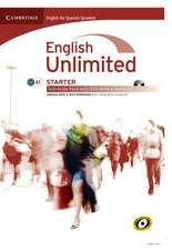 English Unlimited for Spanish Speakers Starter Self-study Pack (Workbook with DVD-ROM and Audio CD)