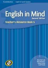English in Mind for Spanish Speakers Level 5 Teacher's Resource Book with Class Audio CDs (4)