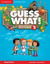 Guess What! Level 2 Activity Book with Home Booklet and Online Interactive Activities Spanish Edition