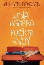 Un día agarro la puerta y me voy (How Hard Can it Be? - Spanish Edition)