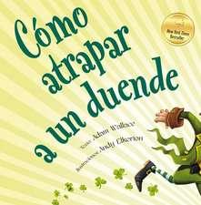 Como Atrapar A un Duende = How to Catch a Leprechaun