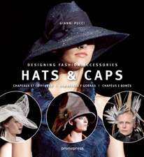 Hats & Caps:  Designing Fashion Accessories