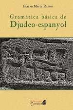 Gramatica Basica del Djudeo-Espanyol