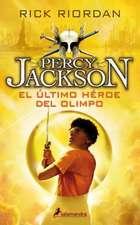 Percy Jackson 05. El Ultimo Heroe del Olimpo
