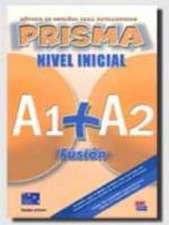 Prisma Fusión A1+A2 - Libro del alumno + CD