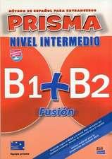 Prisma Fusión B1+B2 - Libro del alumno + CD