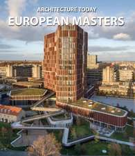 Architecture Today: European Masters