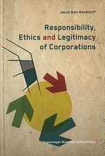 Responsibility, Ethics and Legitimacy of Corporations