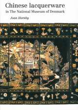 Chinese Lacquerware in the National Museum of Denmark:  Publications of the National Museum of Denmark Ethnographical Series, Volume 21
